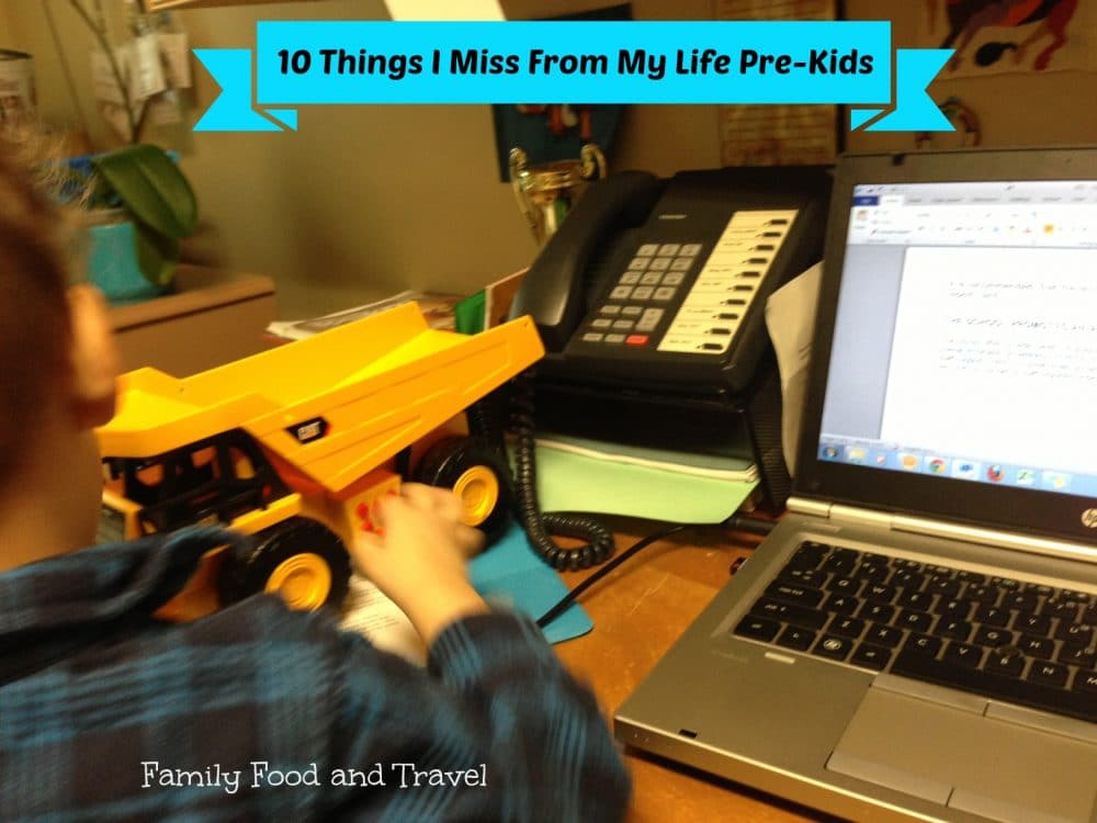 10 Things I Miss From My Life Pre-Kids