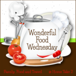 Wonderful Food Wednesday #46