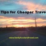 5 Tips for Cheaper Travel