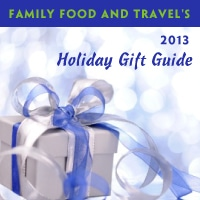 Family Food and Travel's Holiday Gift Guide 2013