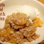 Apple and Peach Crisp
