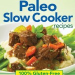 163 Paleo Slow Cooker Recipes