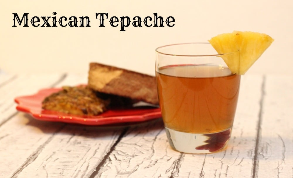 Tepache: Drunken Pineapple Drink