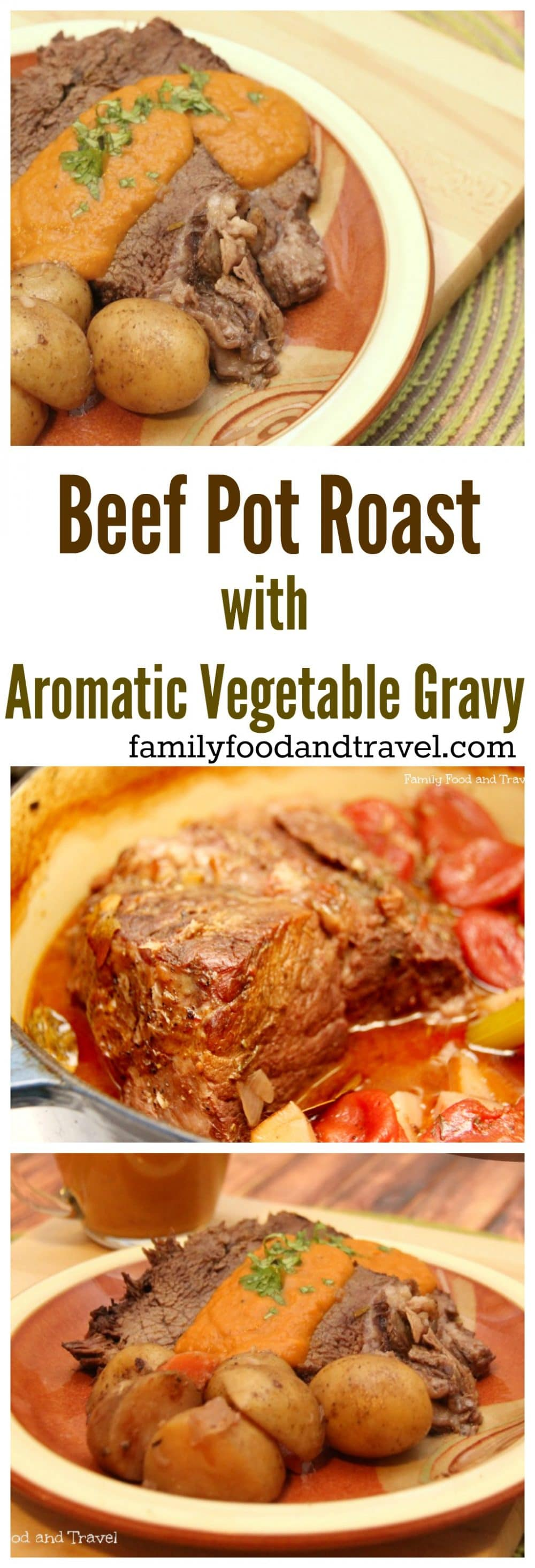 Beef Pot Roast with Aromatic Vegetable Gravy