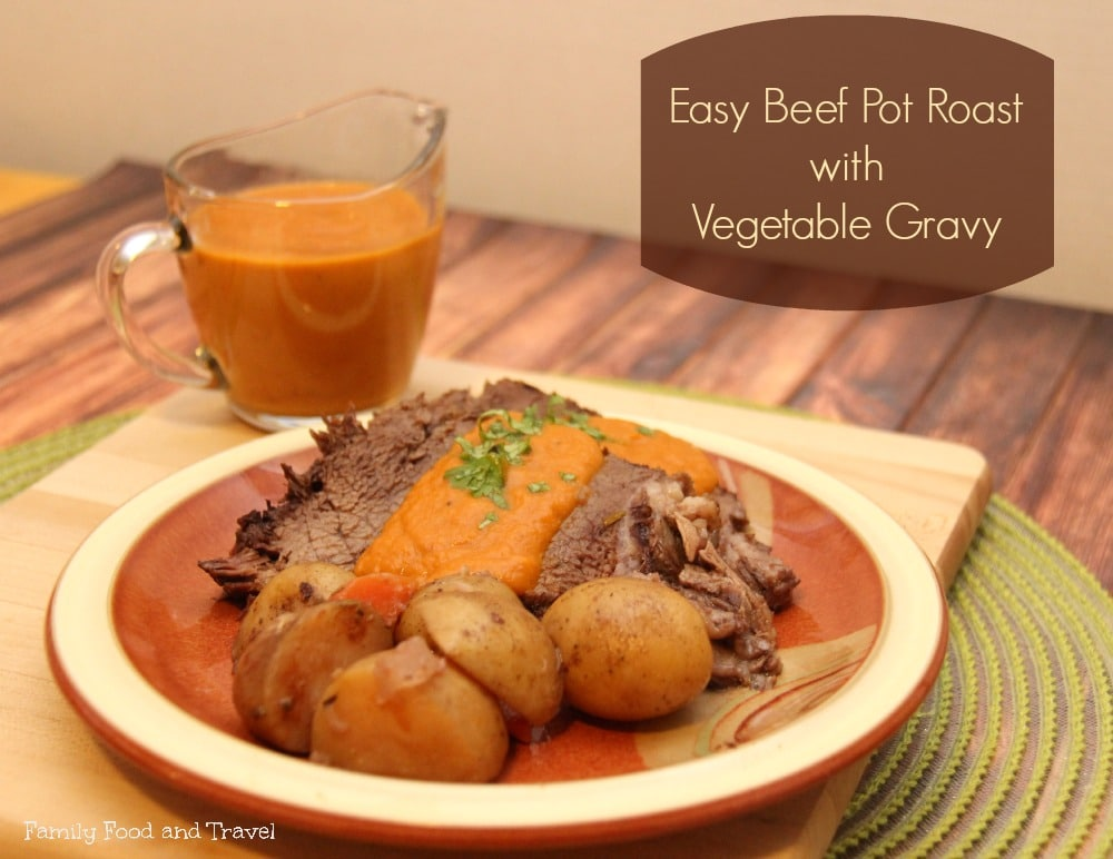 Beef Pot Roast with Vegetable Gravy