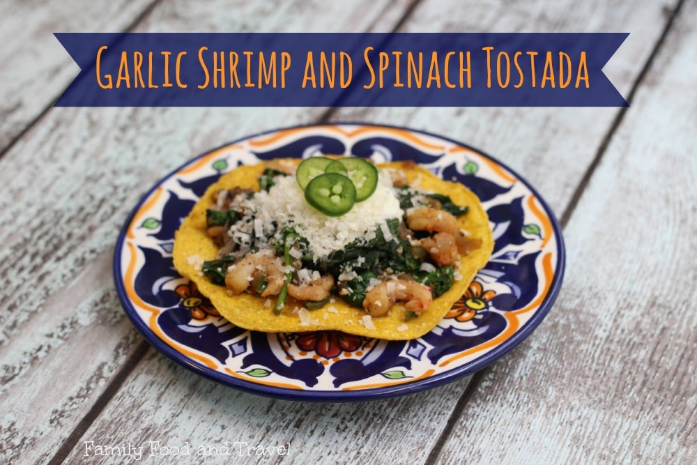 garlic shrimp and spinach tostadas