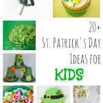 20+ Ideas to Celebrate St. Patrick's Day with Kids