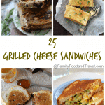 25 Grilled Cheese Sandwiches for National Grilled Cheese Sandwich Day