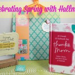 Celebrating Spring with Hallmark #HallmarkPressPause