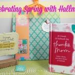 Celebrating Spring with Hallmark #HallmarkPressPause