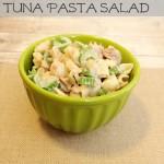 Summertime Favourite:  Classic Tuna Pasta Salad