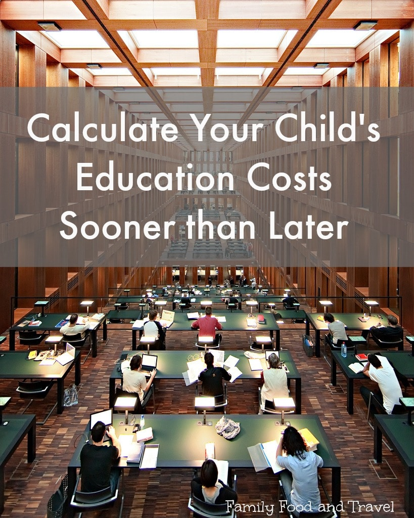 Calculate the Cost of Your Childs Post-Secondary Education Sooner than Later