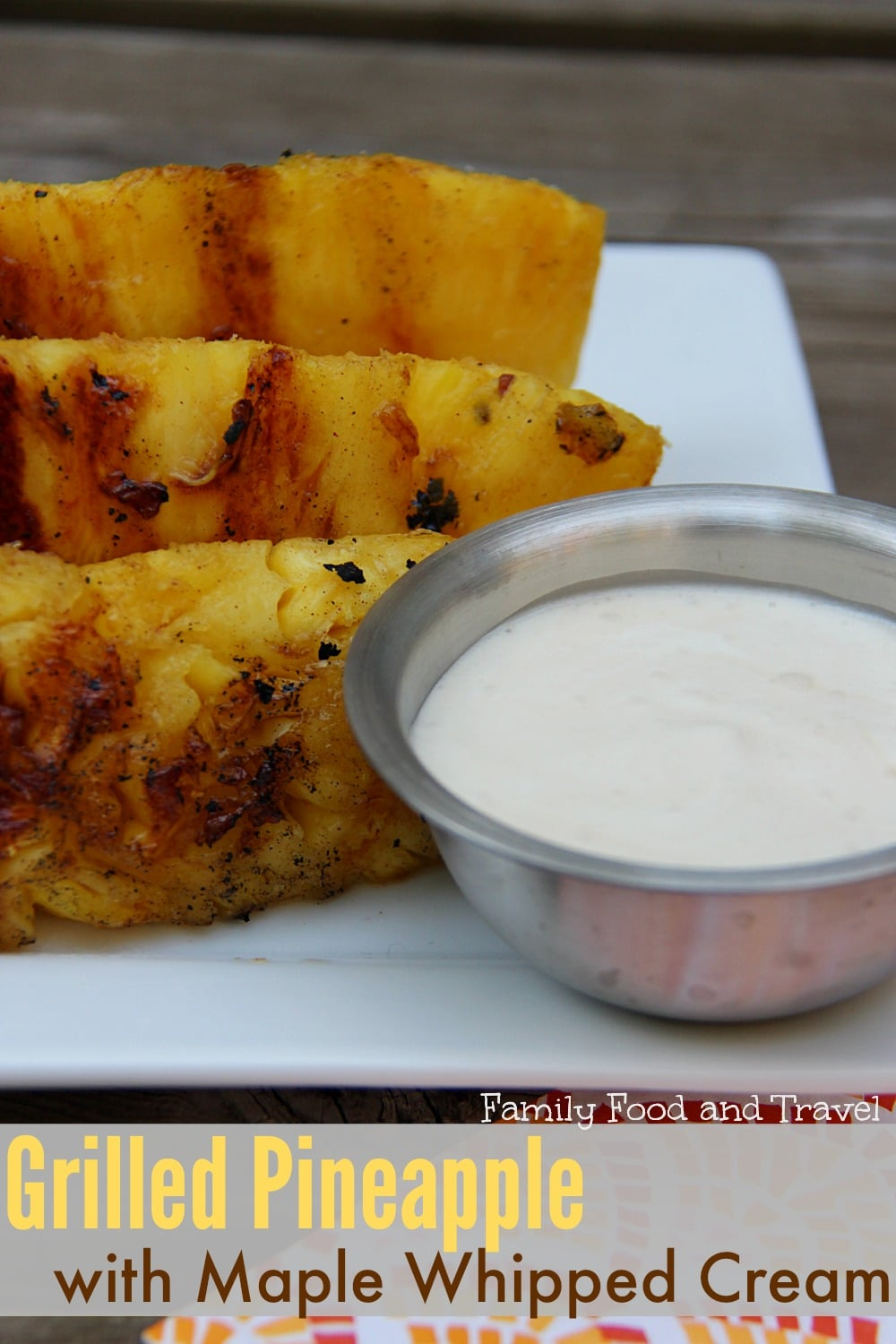 grilled pineapple with maple whipped cream