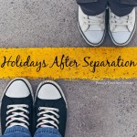 Holidays After Separation