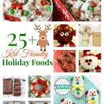 Kid Friendly Holiday Food
