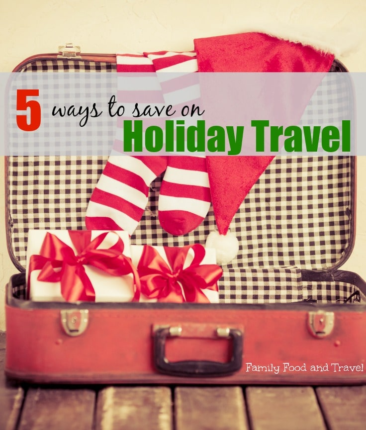 5 Ways to Save on Holiday Travel