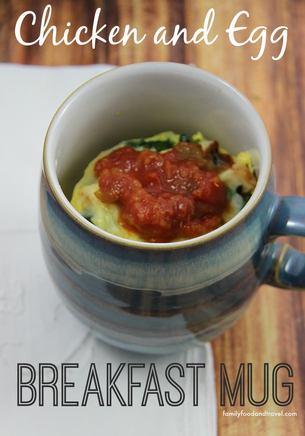 Chicken and Egg Breakfast Mug with salsa