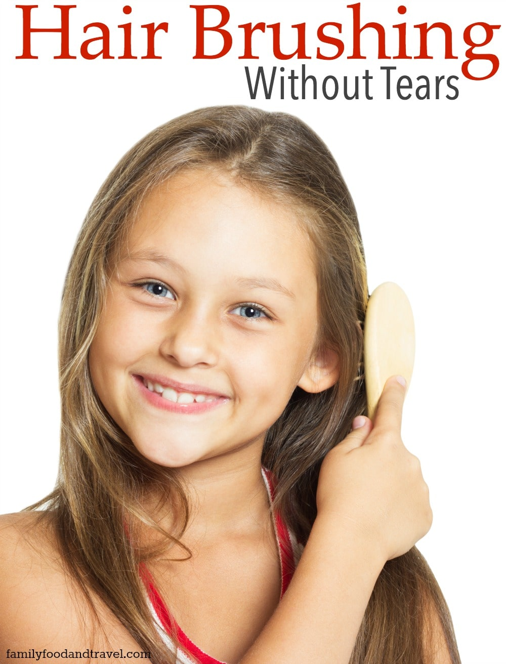 Hair Brushing Without Tears
