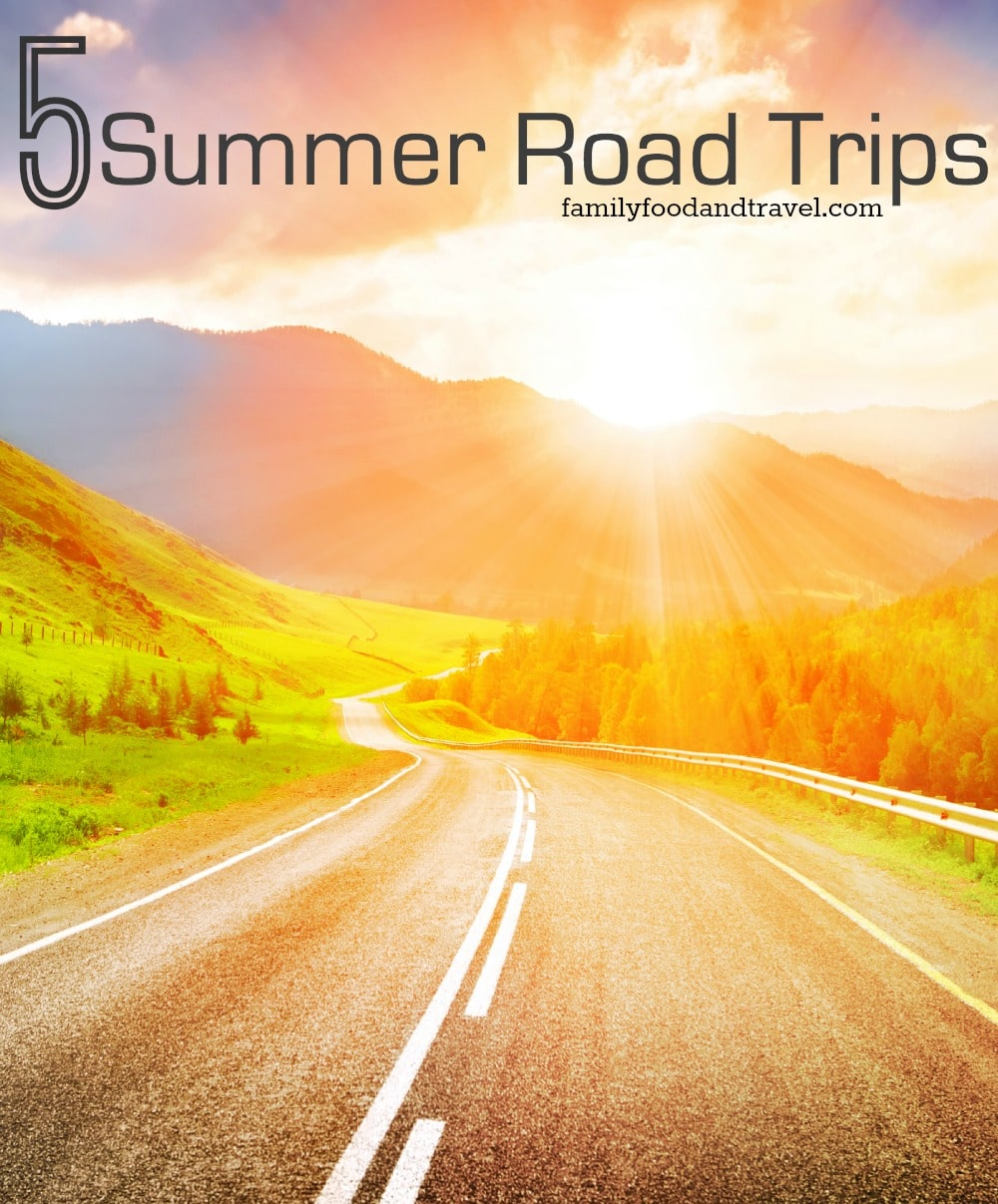 5 Summer Road Trips