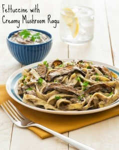 Fettuccine with Creamy Mushroom Ragu