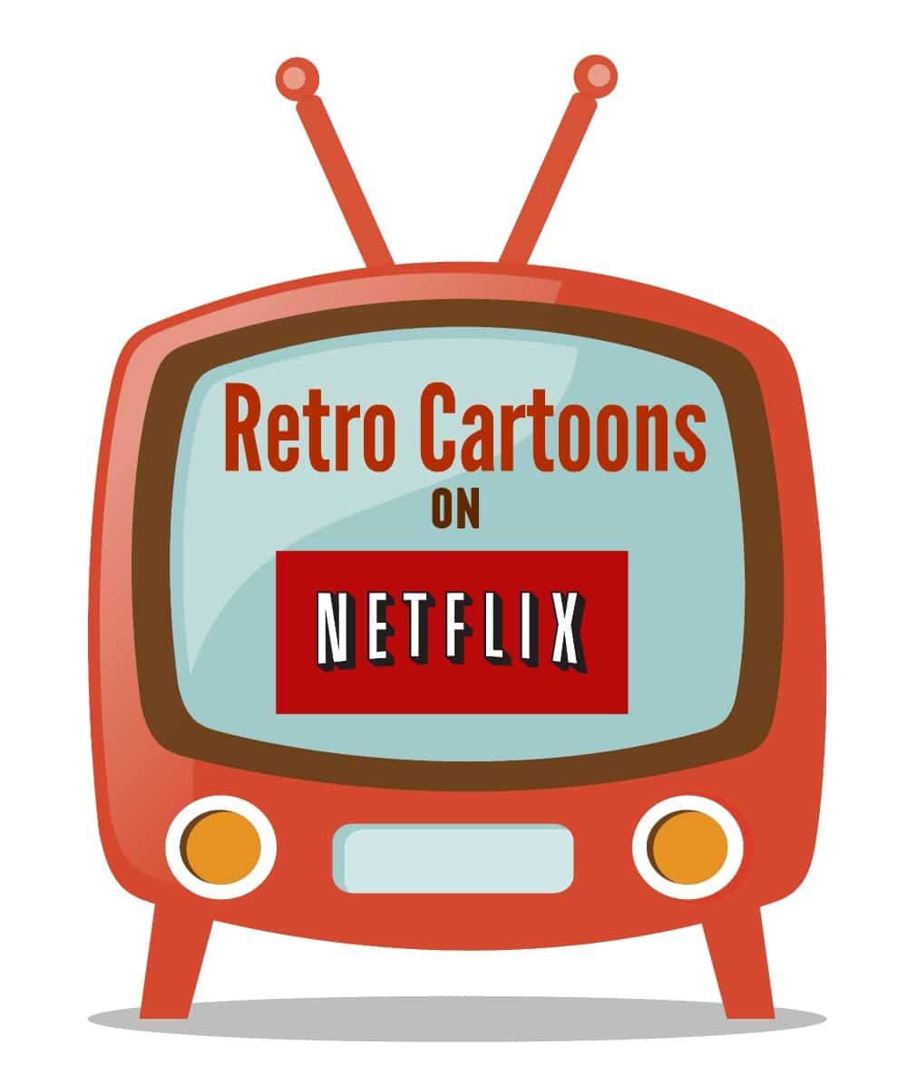 retro cartoons on netflix