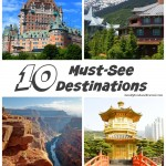 10 Must See Travel Destinations