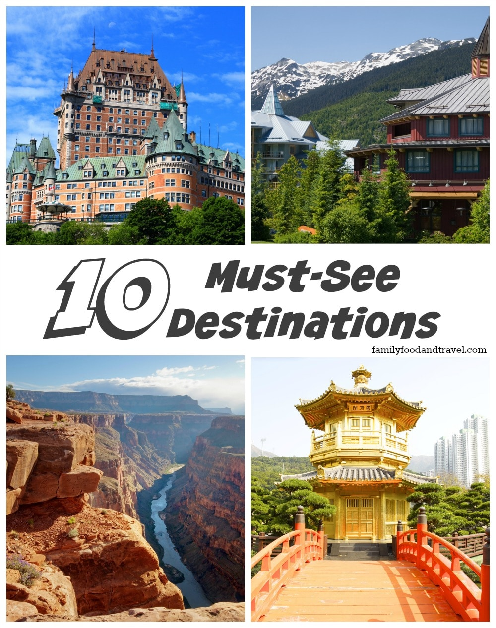 10 Must See Destinations