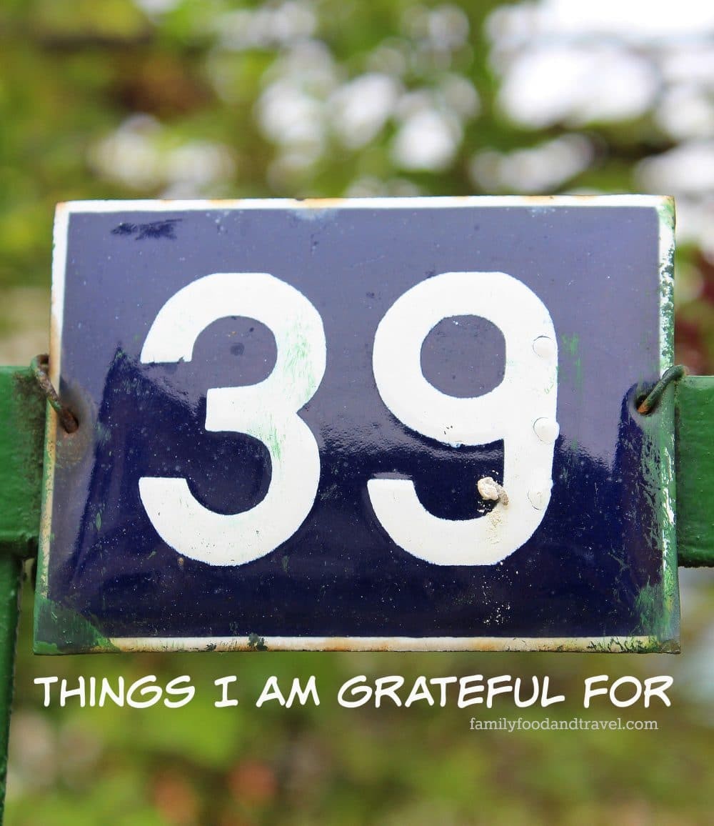 39 things I am grateful for