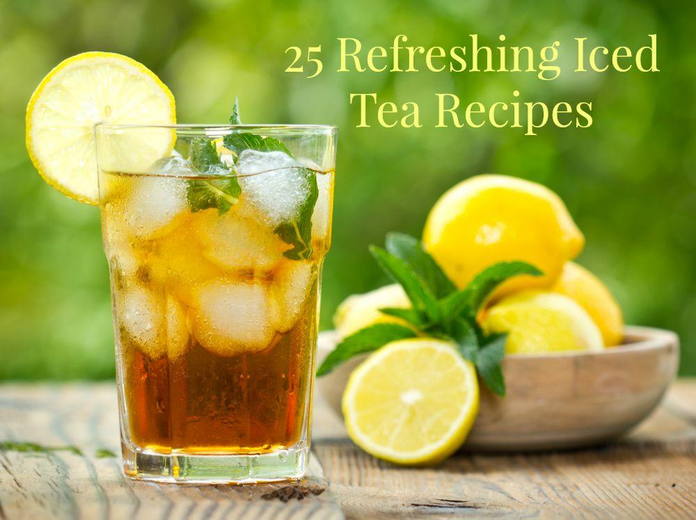 25 Refreshing Iced Tea Recipes