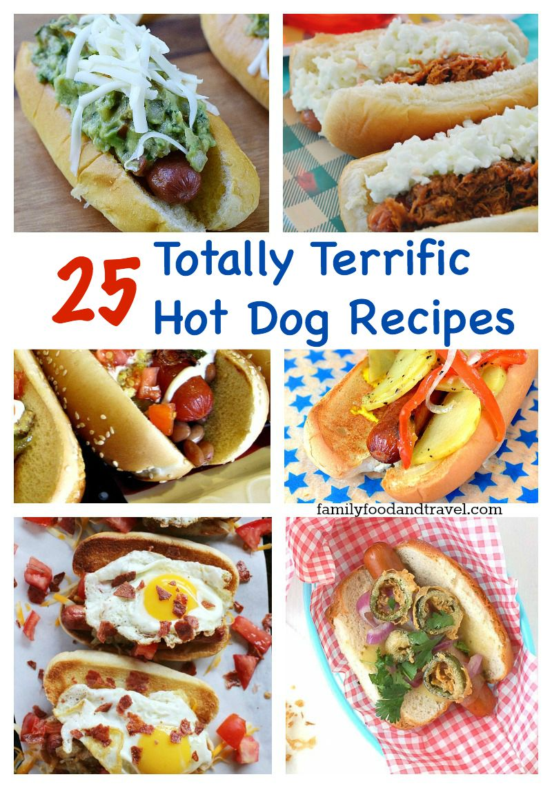 25 Totally Terrific Hot Dog Recipes