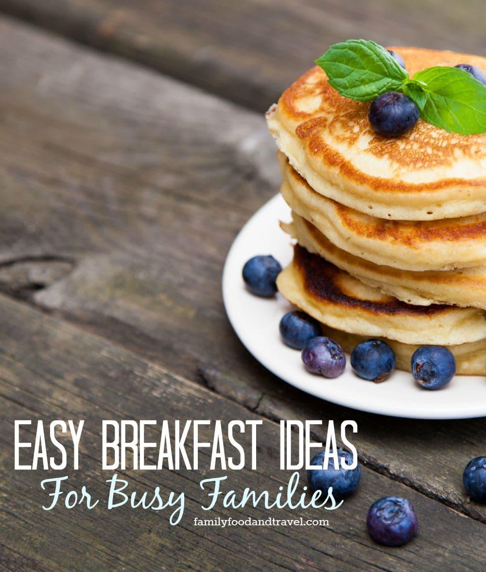 Easy Breakfast Ideas For Busy