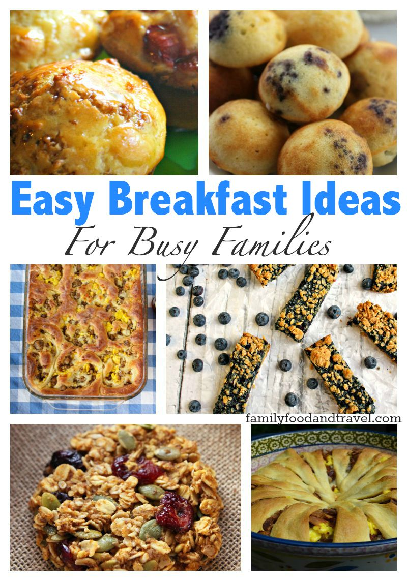 Easy Breakfast Ideas For Busy Families