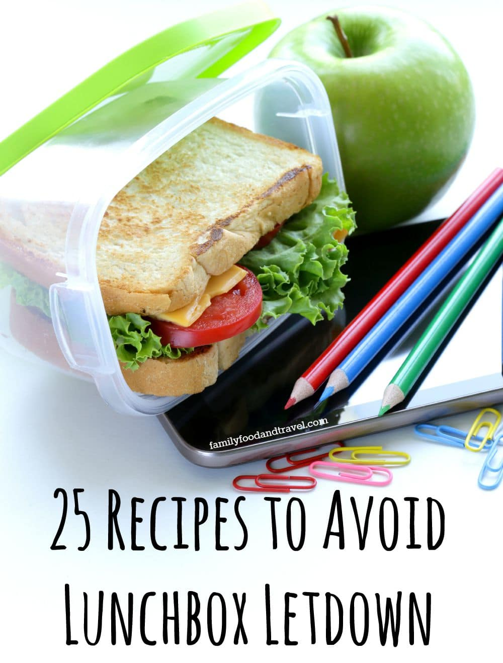 Recipes to Avoid Lunchbox Letdown