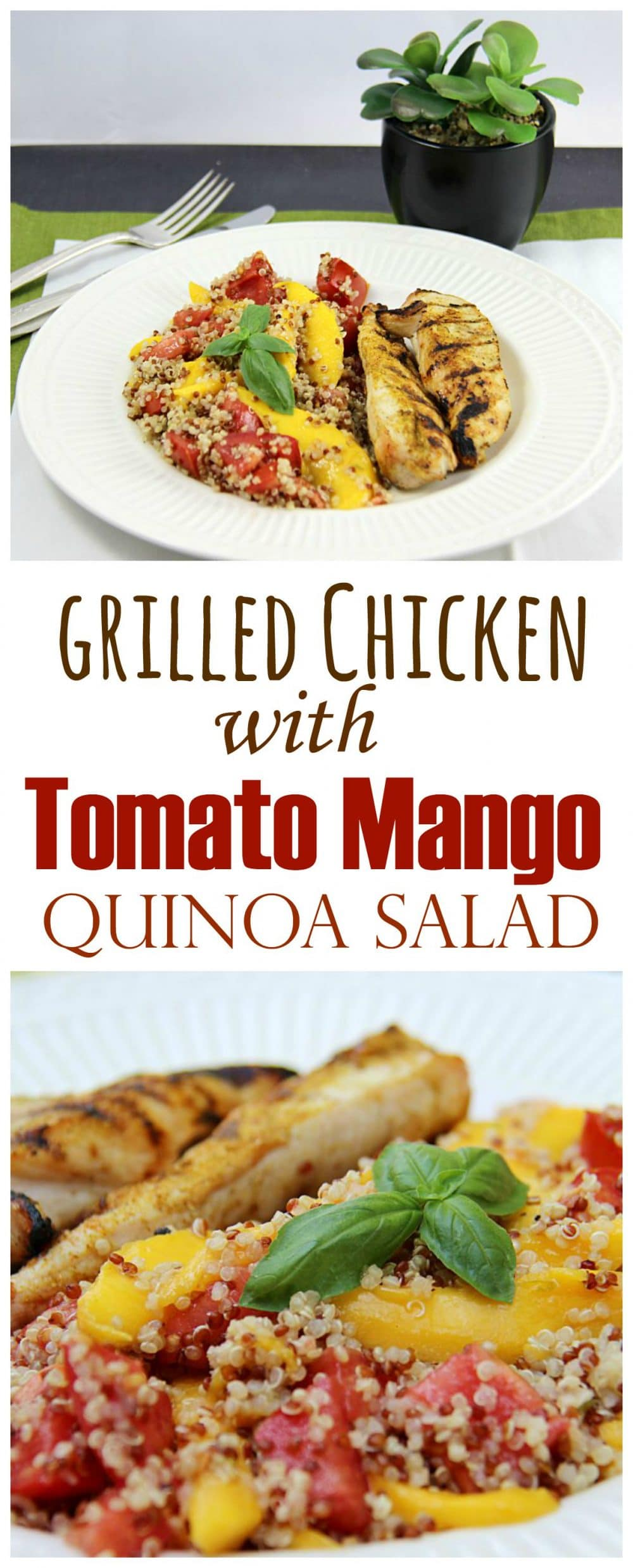Grilled Chicken with Tomato Mango Quinoa Salad long