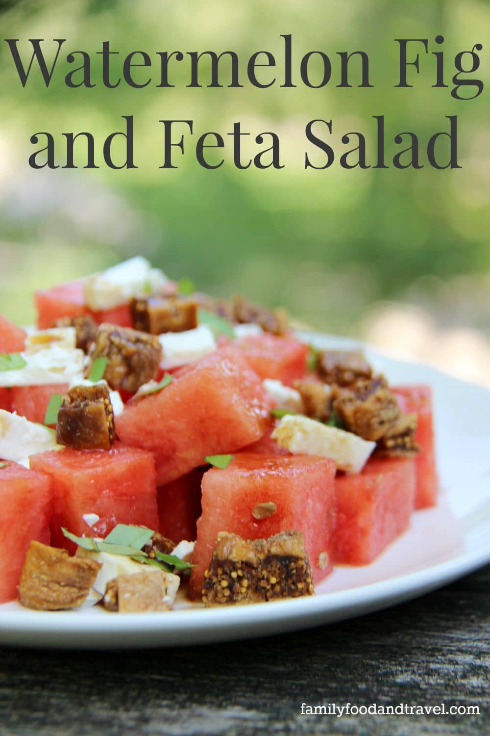 Watermelon Feta and Fig Salad