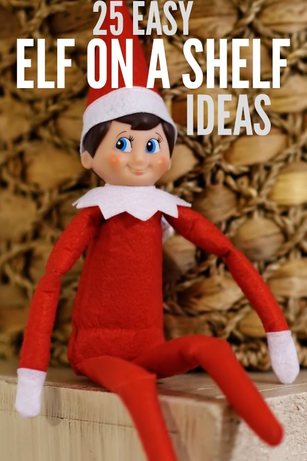 Easy Elf on a Shelf Ideas