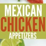 15 Minute Mexican Chicken Appetizers