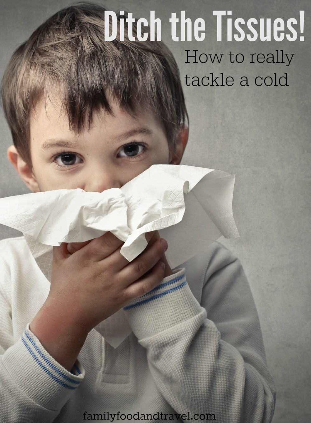 Ditch the Tissues: How to Really Tackle a Cold