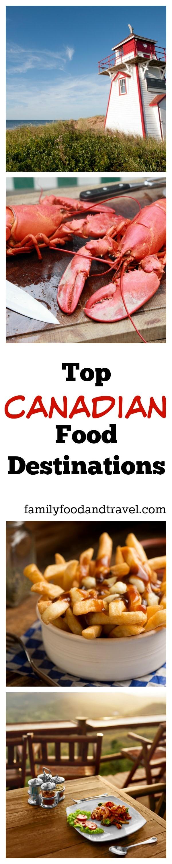 Top Canadian Food Destinations