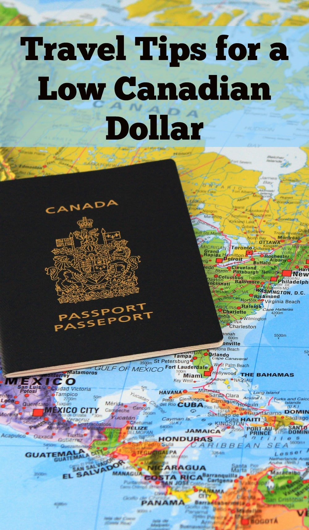Travel Tips for a Low Canadian Dollar
