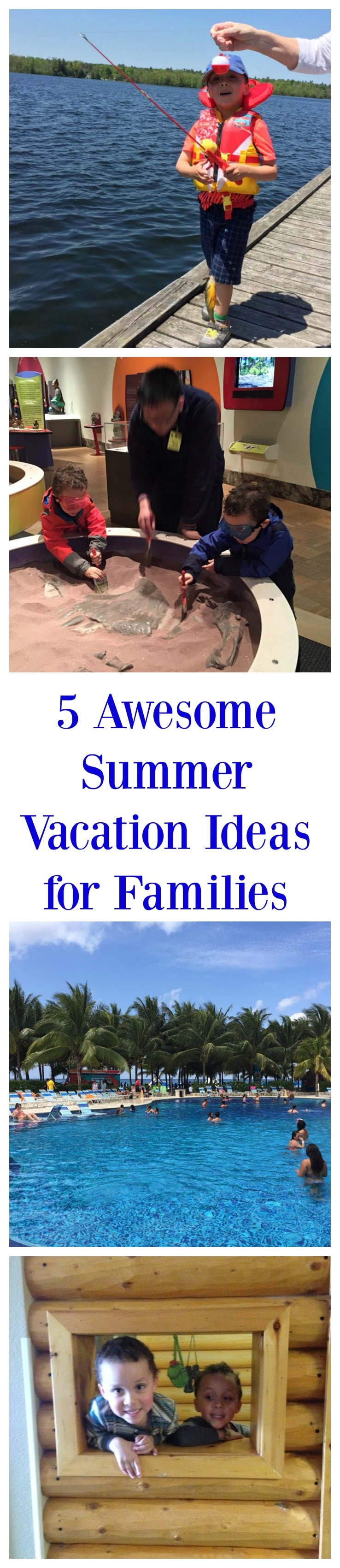 Family Summer Vacation Ideas