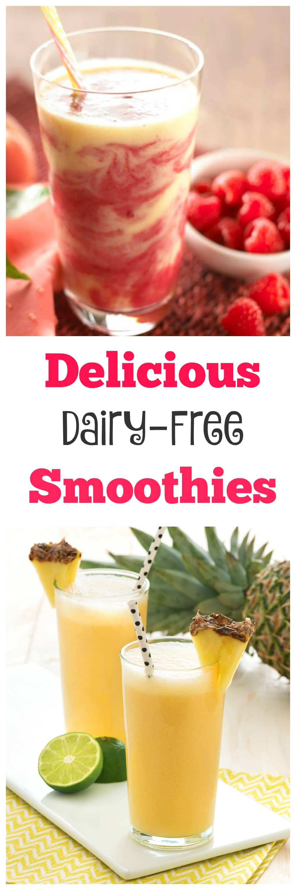 Delicious Dairy-Free Smoothies