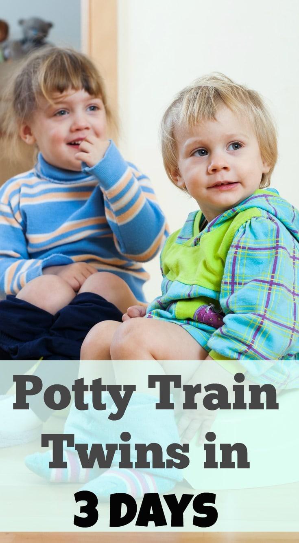 Potty Train Twins in Three Days