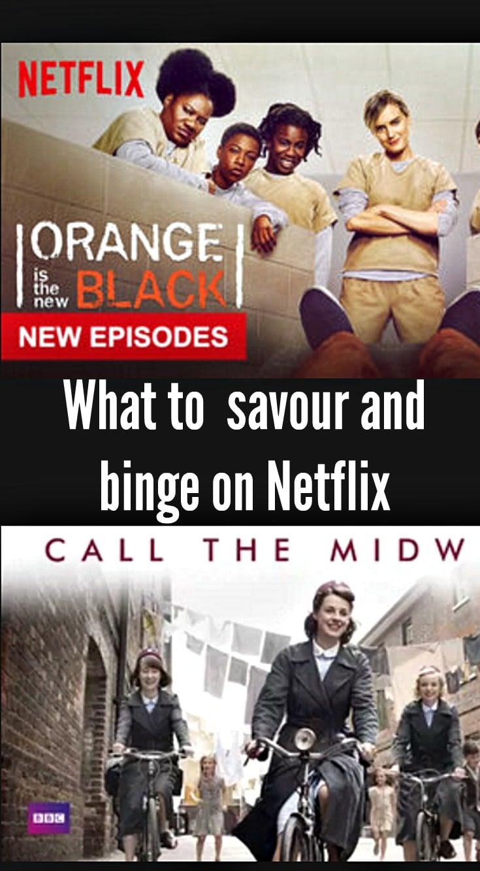 -savour and binge on Netflix 2