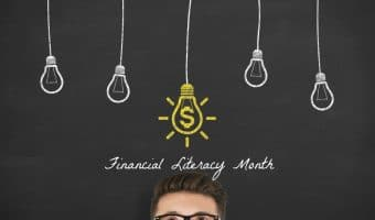 Financial Literacy Month – No Better Time to Focus on Financial Wins