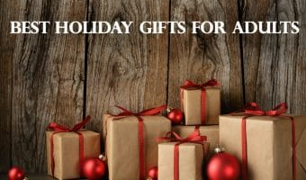 Best Holiday Gifts For Adults