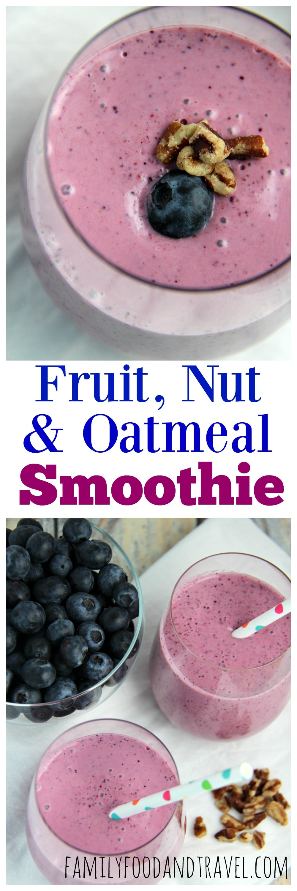 Fruit Nut and Oatmeal Smoothie collage