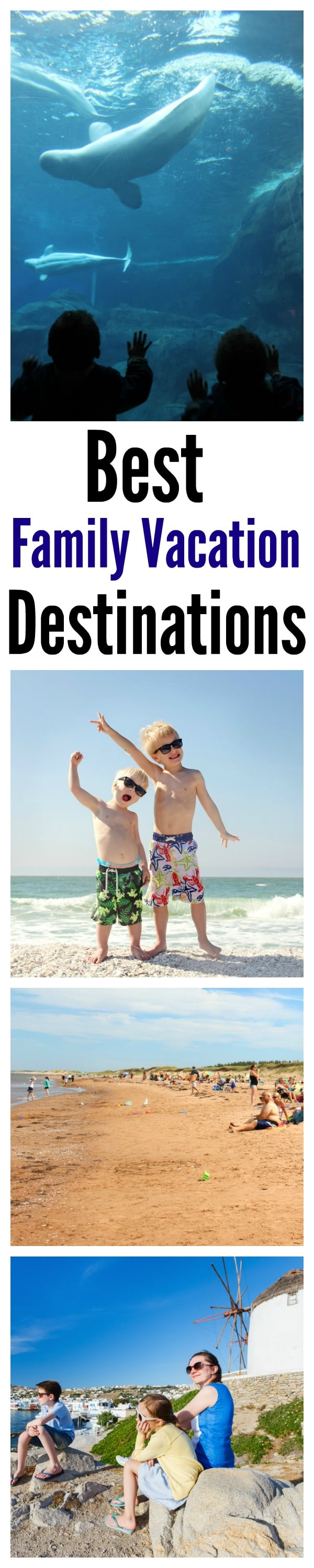 Best Family Vacation Destinations