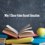 Why I Chose Value Based Education For My Boys