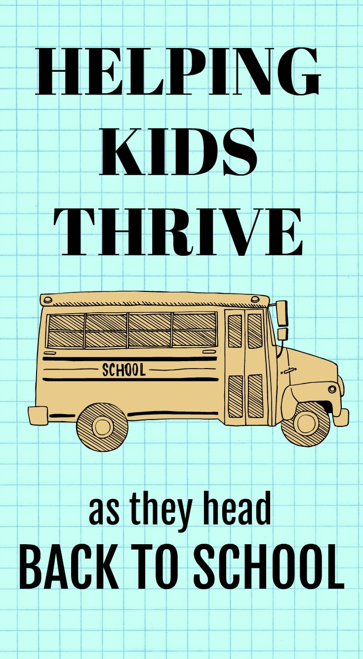 Helping Kids Thrive as they head Back to School